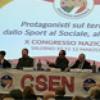 In diretta dal Congresso Nazionale CSEN di Salerno